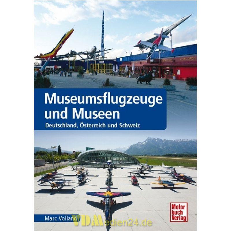 museumsflugzeuge und museen deutschland sterreich und schweiz marc volland vdmedien24 d. Black Bedroom Furniture Sets. Home Design Ideas