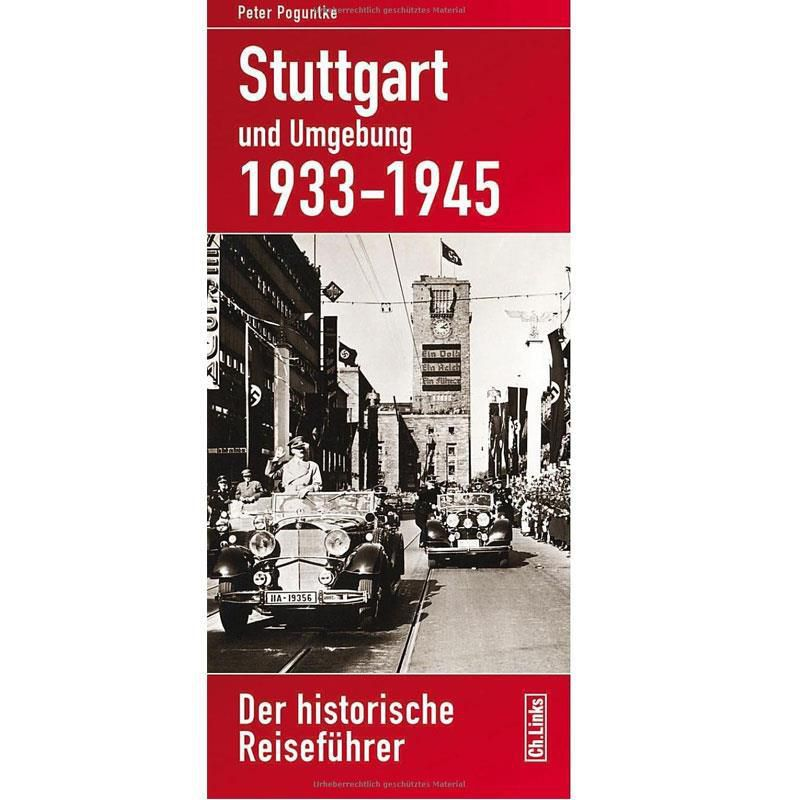 stuttgart und umgebung 1933 1945 poguntke modellbau milit rgeschichte fachliteratur drittes reic. Black Bedroom Furniture Sets. Home Design Ideas