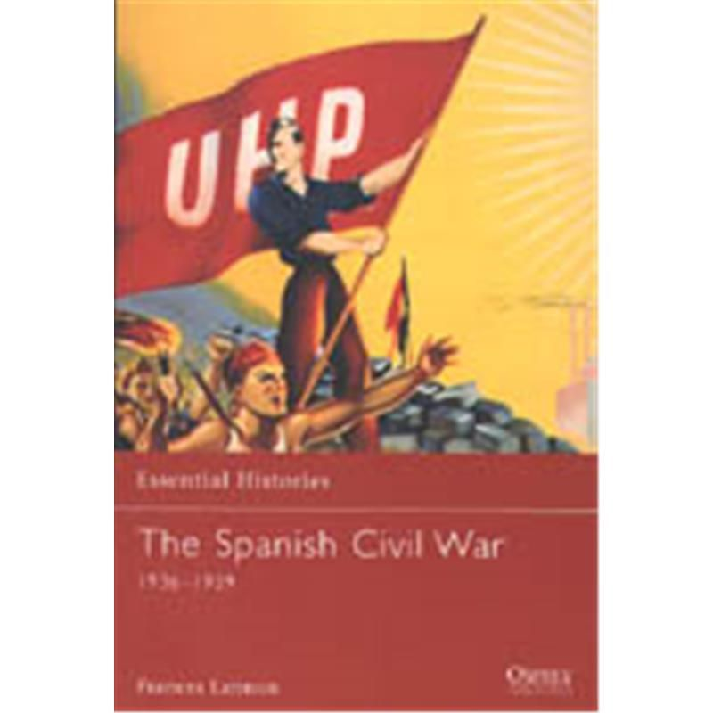 a history of spanish civil war The spanish civil war the spanish civil war(1936-39), was a military revolt against the republican government of spain, supported by.