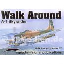 A-1 Skyraider (Squadron Signal Walk Around Nr. 27)