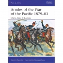 Armies of the War of the Pacific 1879-83 Chile, Peru...