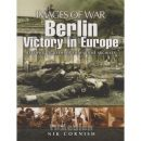 Berlin - Victory in Europe - Images of War - Nik Cornish