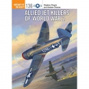 Chapis Aircraft of the Aces 136: Allied Jet Killers of...