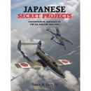 Dyer: Japanese Secret Projects - Experimental Aircraft of...