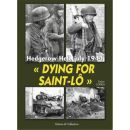 Dying for Saint-Lô - Hedgerow Hell, July 1944