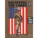 Equipping the Corps US Marines 1892-1937 Vol. 1: Webgear, Weapons, Headgear - Alec S. Tulkoff