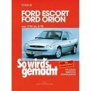 Etzold: Ford Escort/Orion 9/90 bis 8/98: So wirds gemacht...