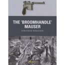 "Ferguson: The ""Broomhandle"" Mauser (Osprey..."