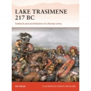 Fields: Lake Trasimene 217 BC Ambush and annihilation of...