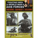 Fighting Men of World War II - Axis Forces: Uniforms,...
