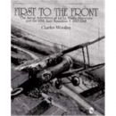 First to the Front- the Aerial Adventures of 1st Lt. W....