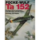 Focke-Wulf Ta 152, The Story of the Luftwaffes Late-War,...