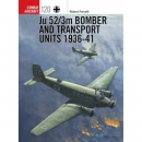 Forsyth: Ju 52/3m Bomber and Transport Units 1936-41 -...