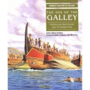 Gardiner: The Age of the Galley - Conways History of the...