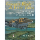 Gooney Birds and Ferry Tales - The 27th Air Transport...