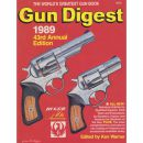 Gun Digest 1989 - 43rd Annual Edition