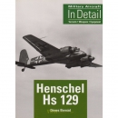 Henschel Hs 129 - Military Aircraft in Detail -...