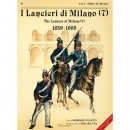 I Lancieri di Milano (7°) 1859-1985 The Lancers of...