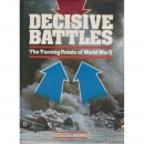 Ian Hogg: Decisive Battles - The Turning Points of World...