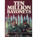Isby:Ten Million Bayonets:Inside the Armies of the Soviet...