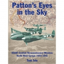 Ivie, Patton´s Eyes in the Sky - USAAF Combat...