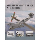 Messerschmitt Bf 109 A-D Series - Osprey Air Vanguard 18 - Robert Jackson