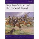 Napoleon´s Scouts of the Imperial Guard (MAA Nr. 433)