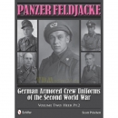 Panzer Feldjacke: German Armored Crew Uniforms of the...
