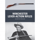 Pegler: Winchester Lever-Action Rifles (Osprey Weapon Nr....
