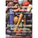 Reduziert! Bulgarian and German Hand Grenades - History, Development, Contemporaray State - Volume 1 - D. Mitev