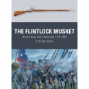 Reid: The Flintlock Musket - Brown Bess and Charleville...