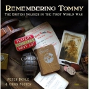 Remembering Tommy - The British Soldier in the First...