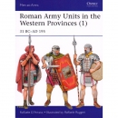 Roman Army Units in the Western Provinces (1) - 31 BC-AD...