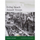 Rottman / Dennis: D-Day Beach Assault Troops - Osprey...