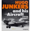 Schmitt - Hugo Junkers and his Aircraft