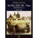 Sd Kfz 250 Alt - Neu - Total Detail Archive Part 2 -...