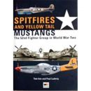 Spitfires and yellow tail Mustangs - The 52nd Fighter...