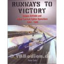 Runways to Victory - Belgian Airfields and Allied...