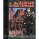 The German Infantryman 1914-1918 The Great War No. 4 -...