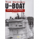 The German U-Boat Base at Lorient, France - Vol.3: August...