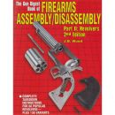 The Gun Digest Book of Firearms Assembly/Disassembly Part...