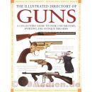 The Illustrated Directory of Guns - David Miller