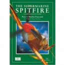 The Supermarine Spitfire - A Comprehensive Guide - Part...