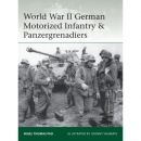Thomas / Shumate: World War II German Motorized Infantry...