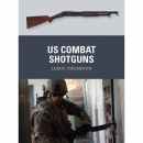 Thompson: US Combat Shotguns (Osprey Weapon Nr. 29)