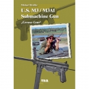 "U.S. M3 / M3A1 Submachine Gun ""Grease Gun"" - M...."