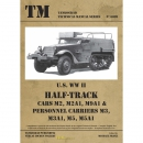 U.S. WW II Half-Track Cars M2, M2A1, M9A1 & Personnel Carriers M3, M3A1, M5, M5A1 - Tankograd Technical Manual Series 6009