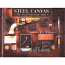 Wilson - Steel Canvas - The Art of American Arms / Colt...