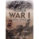 World War I - 1914-1918 in the Trenches (inkl. 6 Farbdrucke)