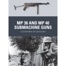de Quesada: MP 38 and MP 40 Submachine Guns (Osprey...
